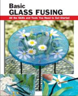 90549-Basic Glass Fusing Bk.